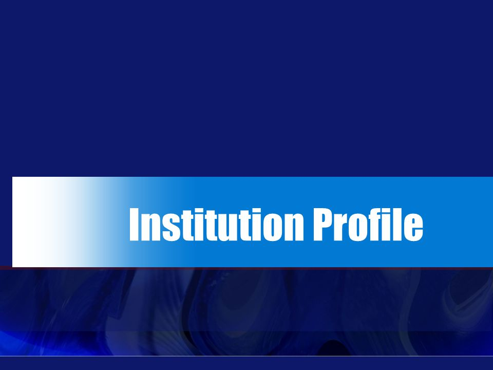 Institution Profile