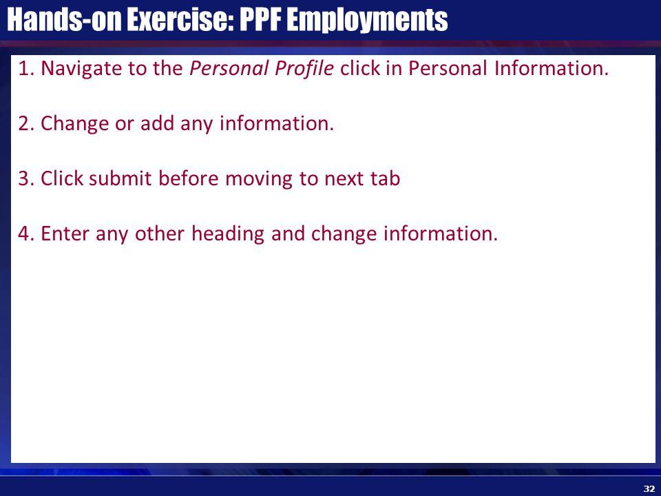 Hands-on Exercise: PPF Employments 1.