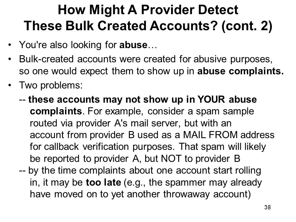 38 How Might A Provider Detect These Bulk Created Accounts.