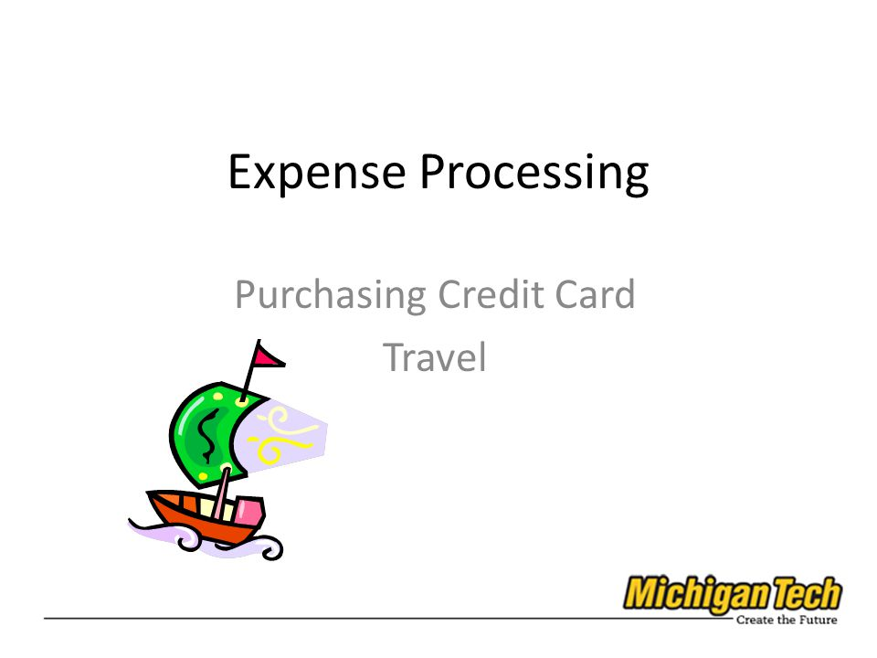 Expense Processing Purchasing Credit Card Travel