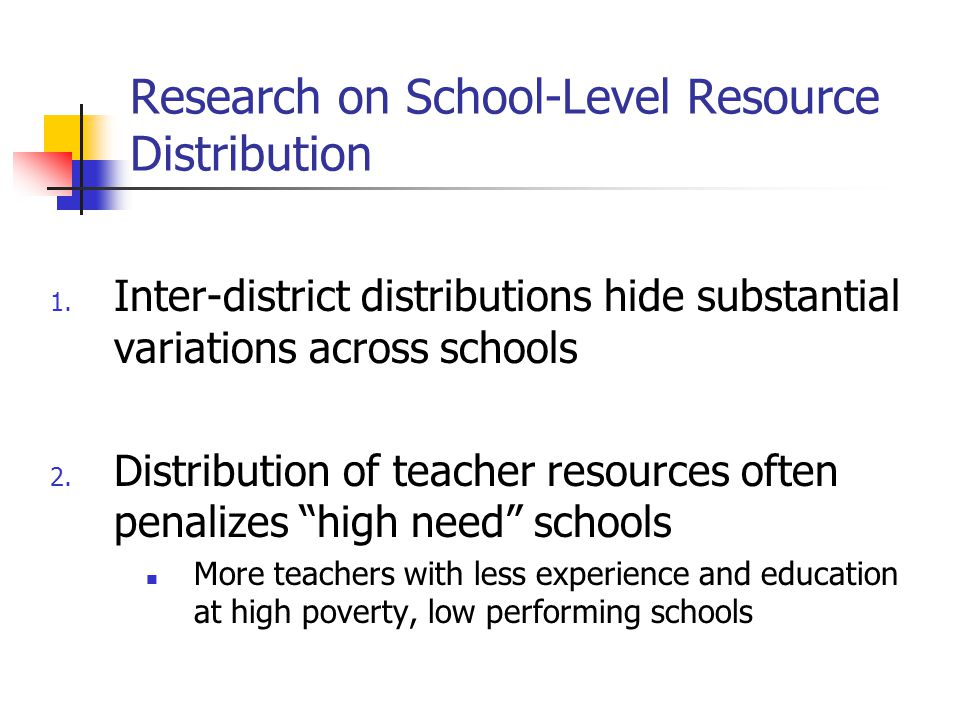 Research on School-Level Resource Distribution 1.