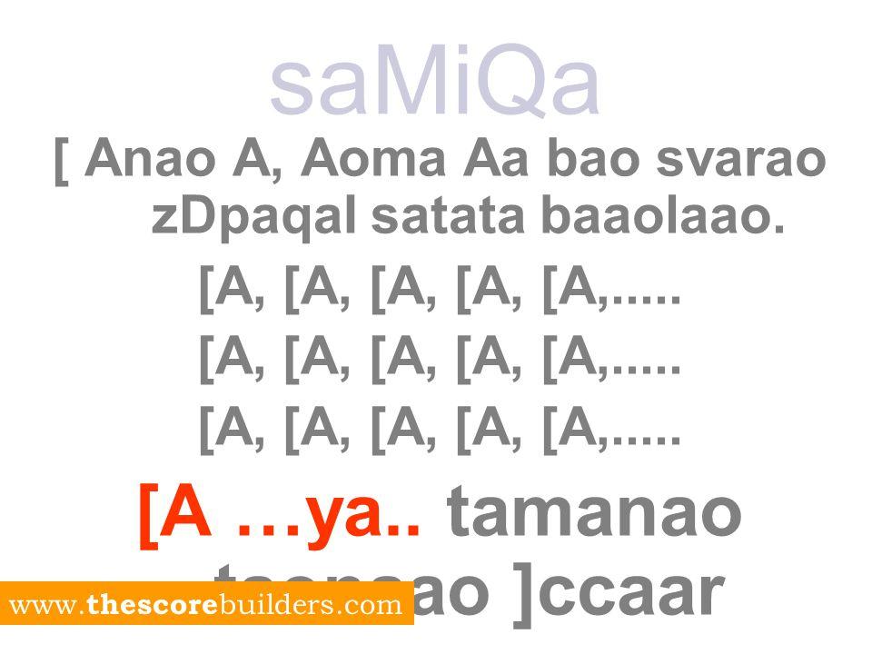 saMiQa [ Anao A, Aoma Aa bao svarao zDpaqaI satata baaolaao.