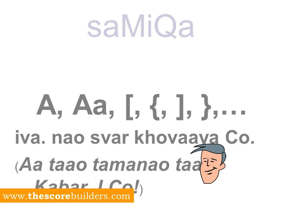 saMiQa A, Aa [, { ], } www. thescore builders.com