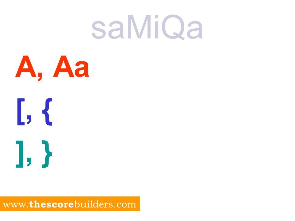 saMiQa A / Aa + A / Aa = Aa [ / { + [ / { = { ] / } + ] / } = } www. thescore builders.com