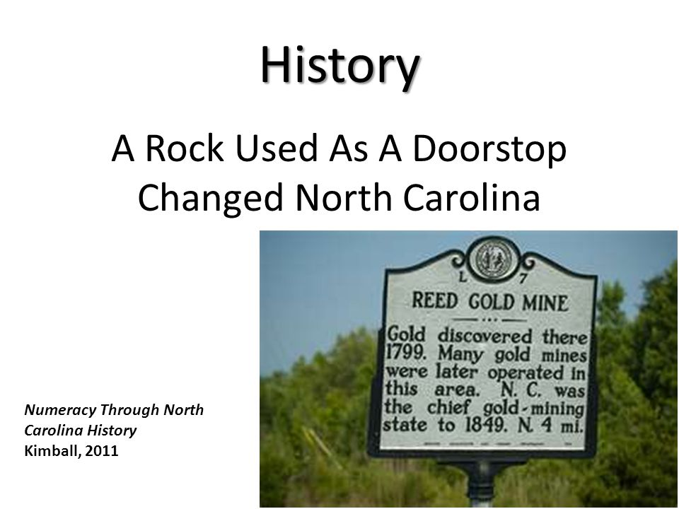 History A Rock Used As A Doorstop Changed North Carolina Numeracy Through North Carolina History Kimball, 2011