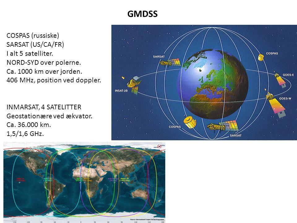 GMDSS COSPAS (russiske) SARSAT (US/CA/FR) I alt 5 satelliter.