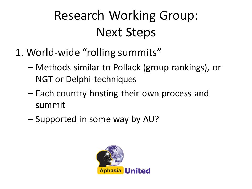 Research Working Group: Next Steps 2.