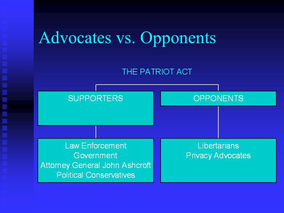 Advocates vs. Opponents