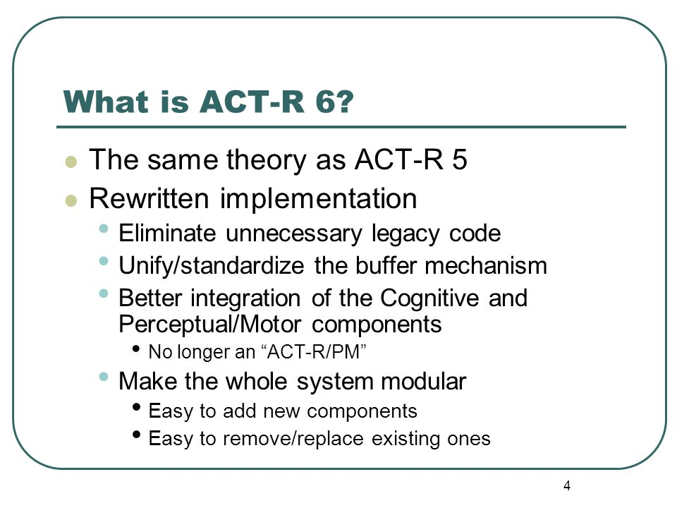 4 What is ACT-R 6.