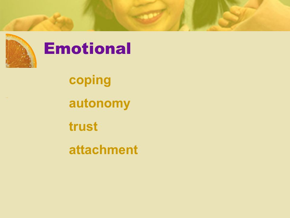 Emotional coping autonomy trust attachment