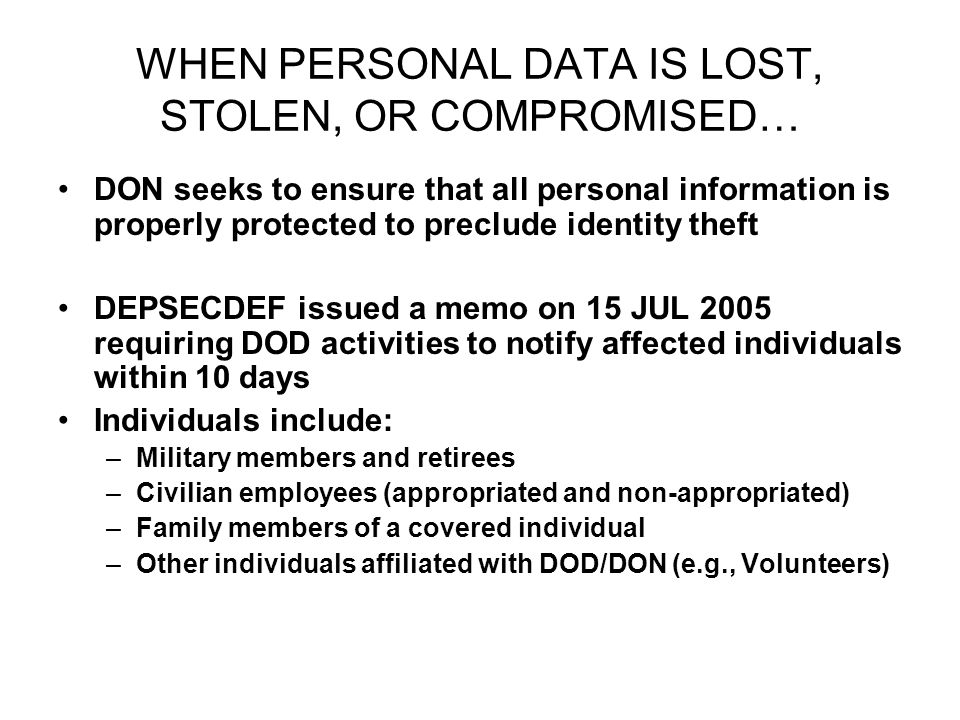 WHEN PERSONAL DATA IS LOST, STOLEN, OR COMPROMISED… DON seeks to ensure that all personal information is properly protected to preclude identity theft