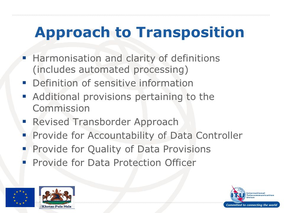 Approach to Transposition  Harmonisation and clarity of definitions (includes automated processing)  Definition of sensitive information  Additiona
