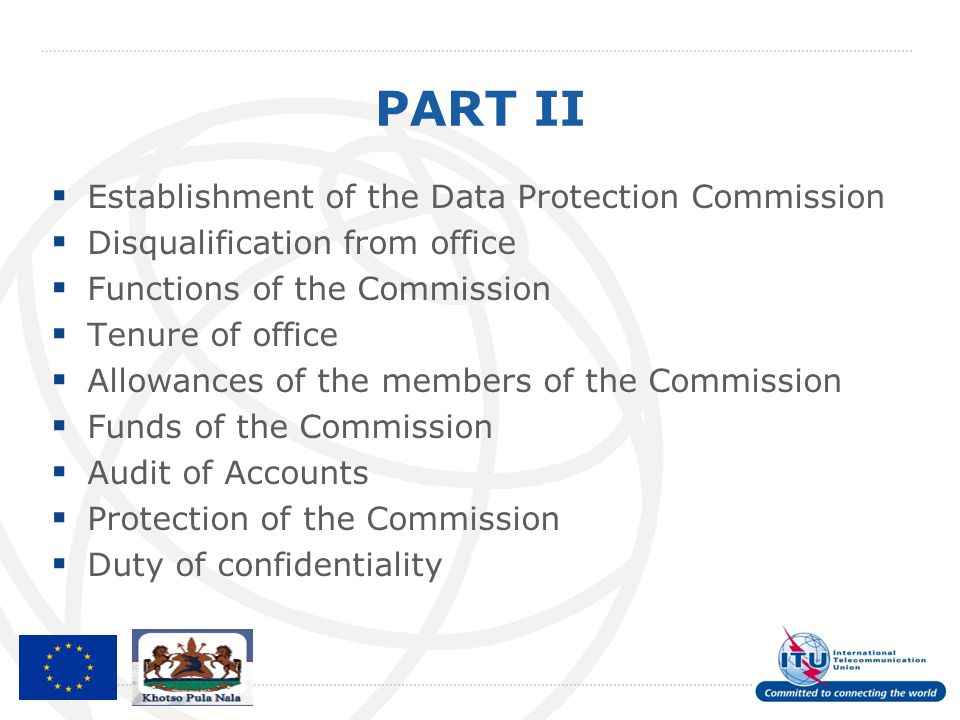 PART II  Establishment of the Data Protection Commission  Disqualification from office  Functions of the Commission  Tenure of office  Allowances