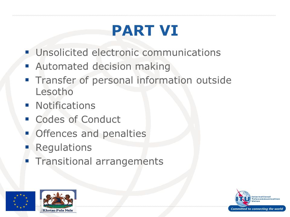PART VI  Unsolicited electronic communications  Automated decision making  Transfer of personal information outside Lesotho  Notifications  Codes