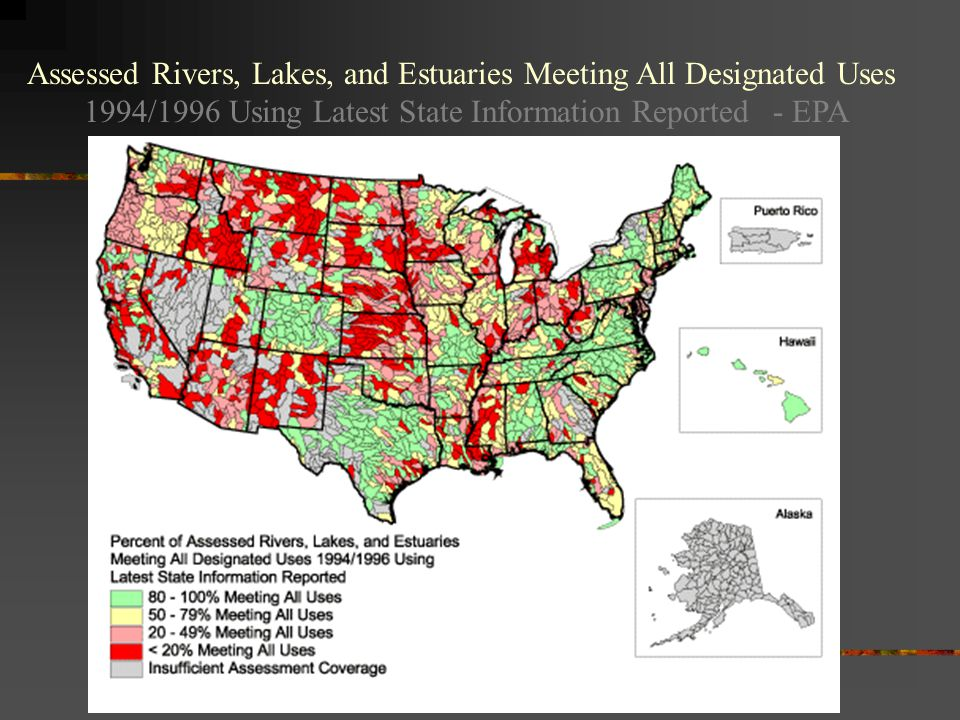 Assessed Rivers, Lakes, and Estuaries Meeting All Designated Uses 1994/1996 Using Latest State Information Reported - EPA