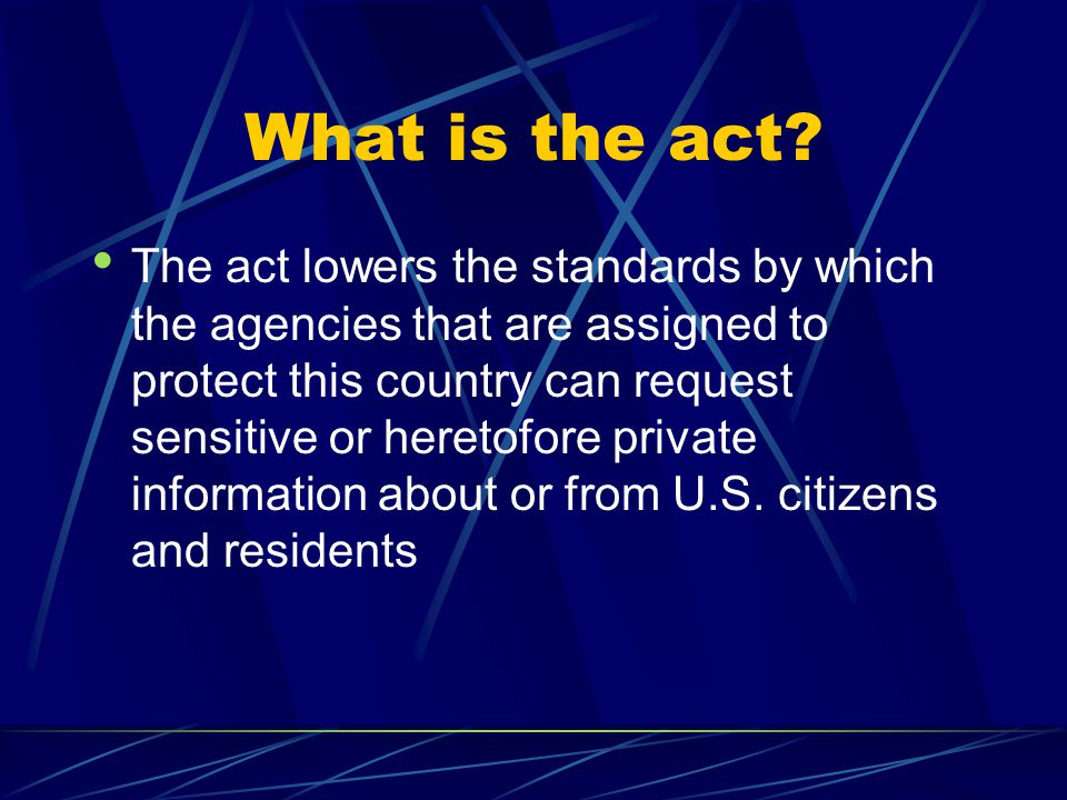 What is the act.