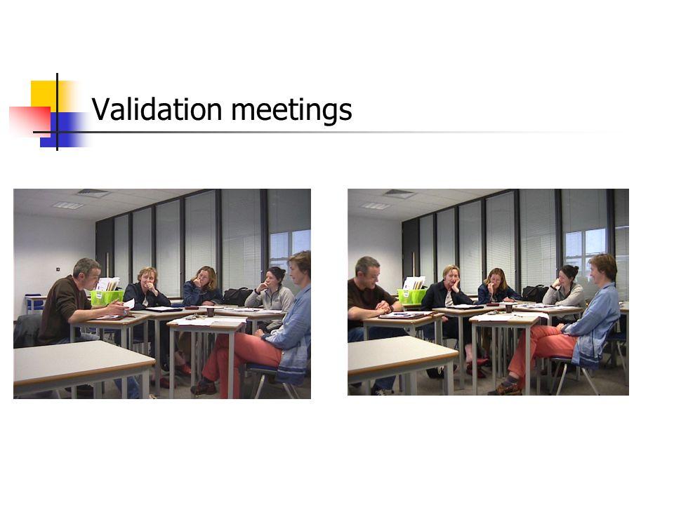 Validation meetings
