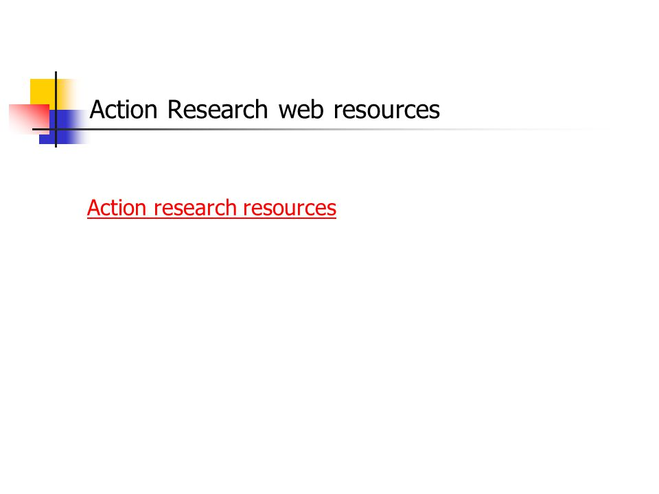 Action Research web resources Action research resources