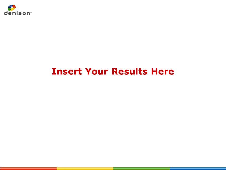 Insert Your Results Here