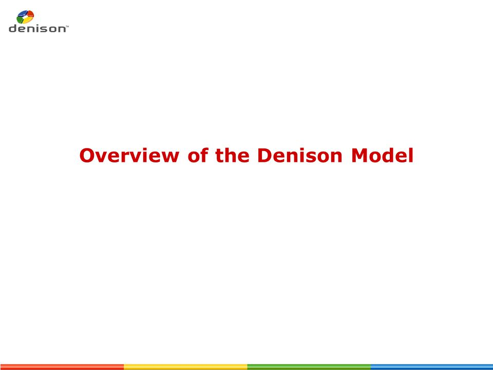 Overview of the Denison Model
