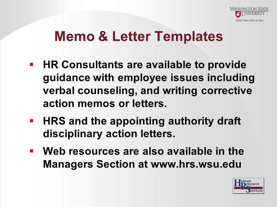 Memo & Letter Templates  HR Consultants are available to provide guidance with employee issues including verbal counseling, and writing corrective ac