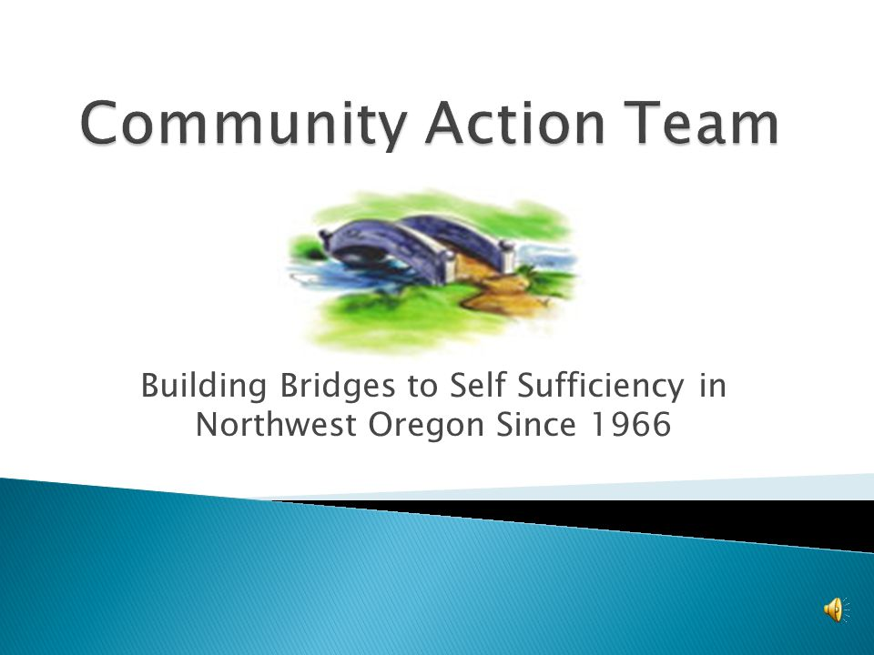 Building Bridges to Self Sufficiency in Northwest Oregon Since 1966