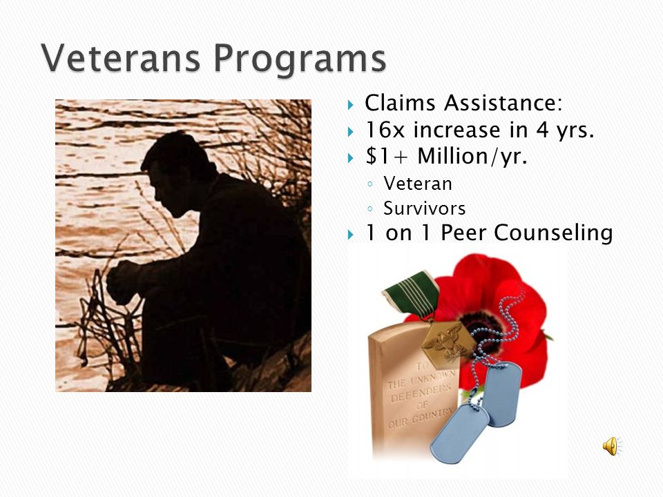  Claims Assistance:  16x increase in 4 yrs.  $1+ Million/yr.