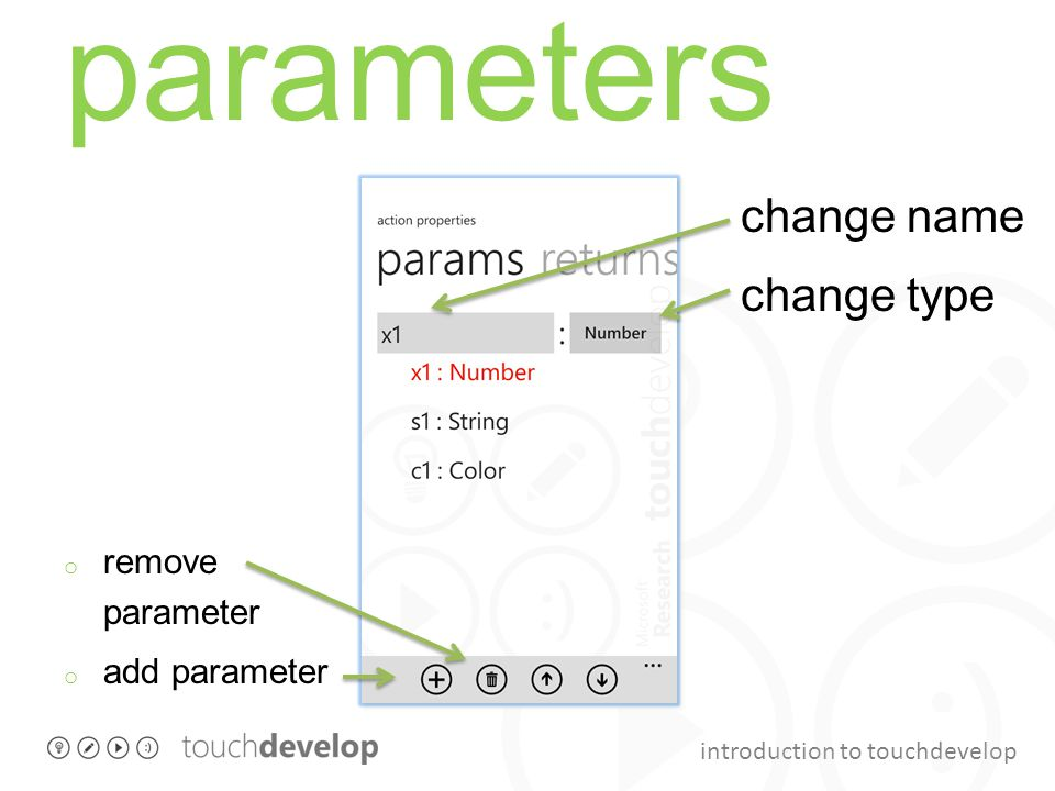 introduction to touchdevelop parameters o remove parameter o add parameter change name change type