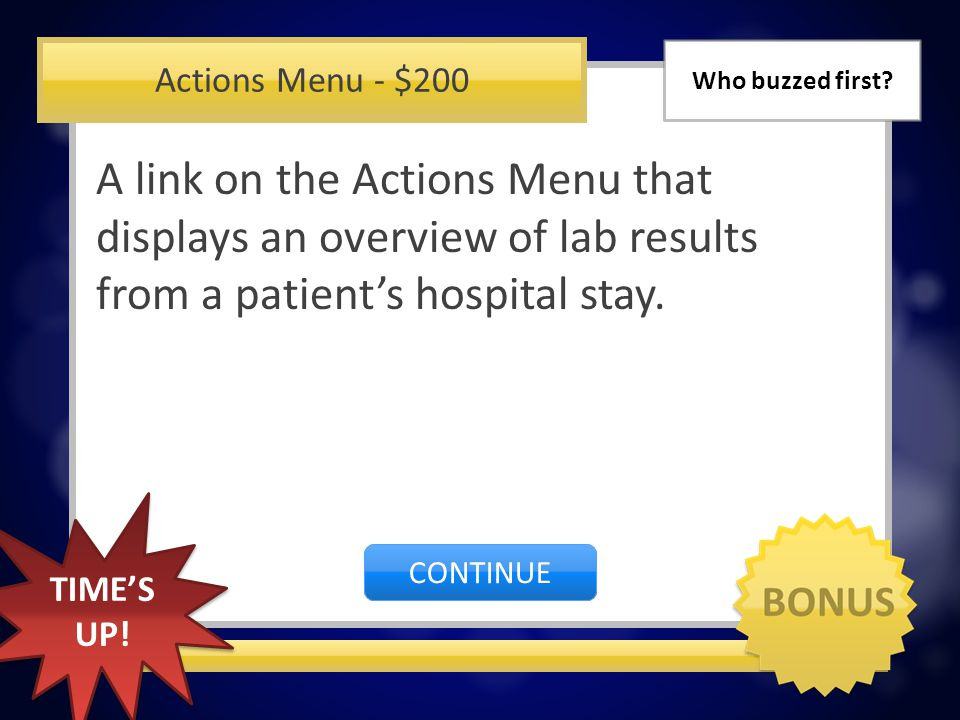 Actions Menu - $100 Overview of Patient Care (OPC) CORRECT INCORRECT