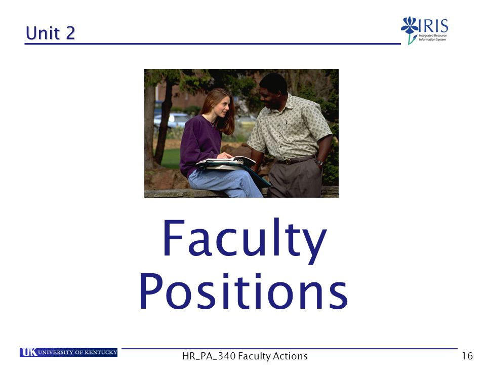 Unit 2 Faculty Positions 16HR_PA_340 Faculty Actions