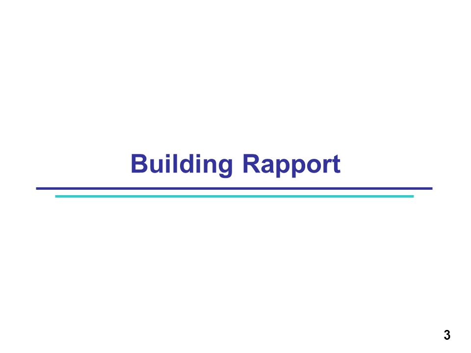 Building rapport is the key to a successful case/health care worker relationship What is Rapport.