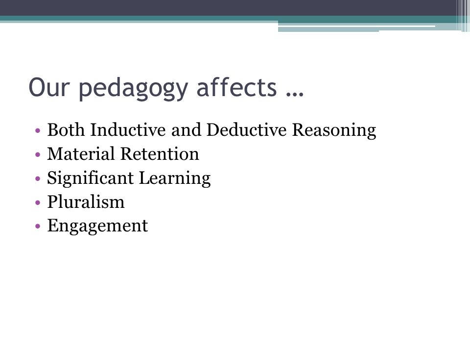 Inductive vs. Deductive Reasoning (Kolb, 1984)