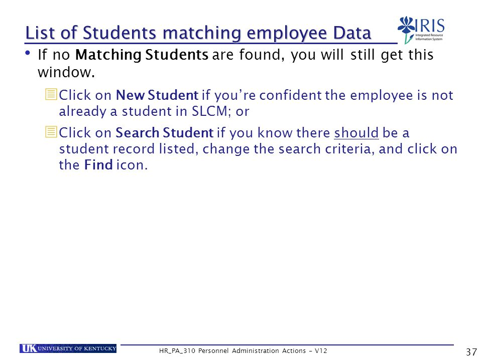 List of Students matching employee Data If no Matching Students are found, you will still get this window.