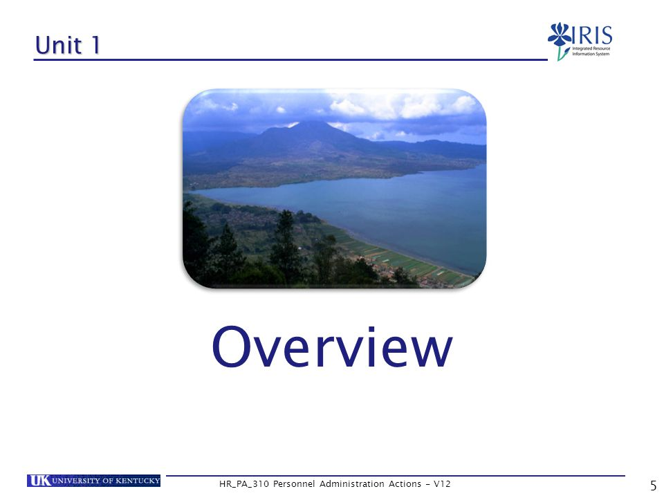 5 HR_PA_310 Personnel Administration Actions - V12 Unit 1 Overview