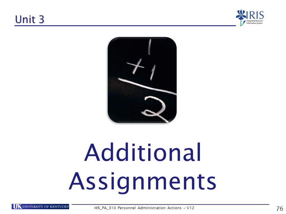 76 HR_PA_310 Personnel Administration Actions - V12 Unit 3 Additional Assignments