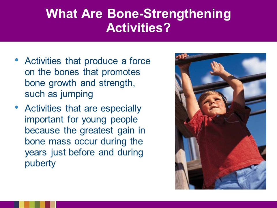 What Are Bone-Strengthening Activities.