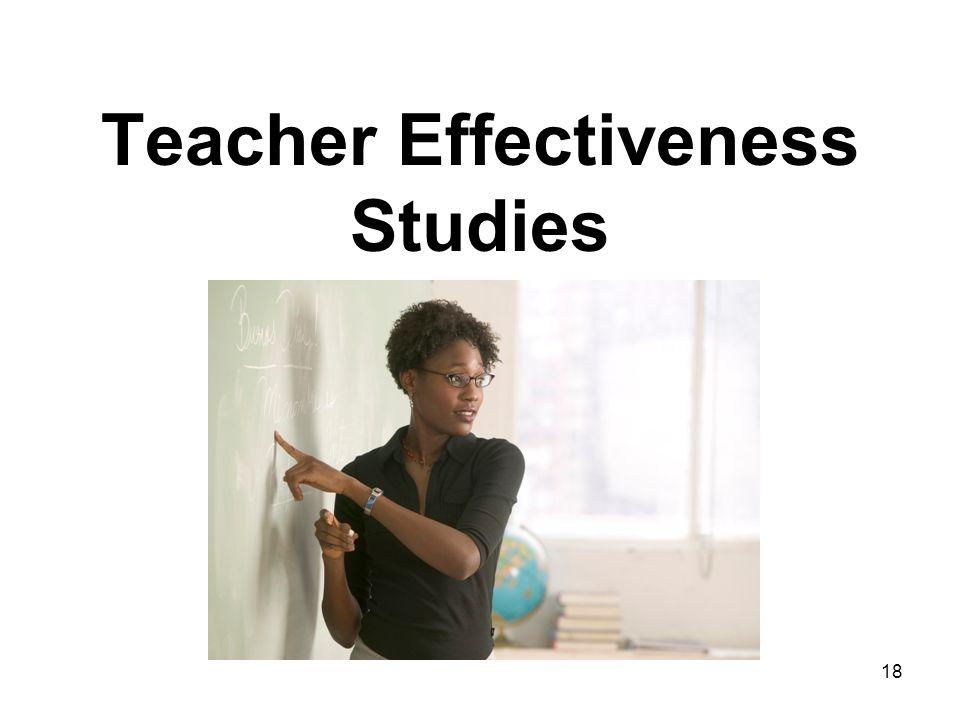 18 Teacher Effectiveness Studies