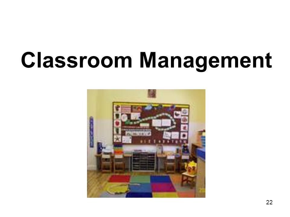 22 Classroom Management