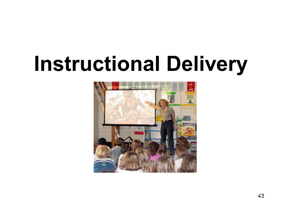 43 Instructional Delivery