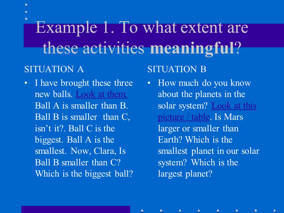 Example 1. To what extent are these activities meaningful.