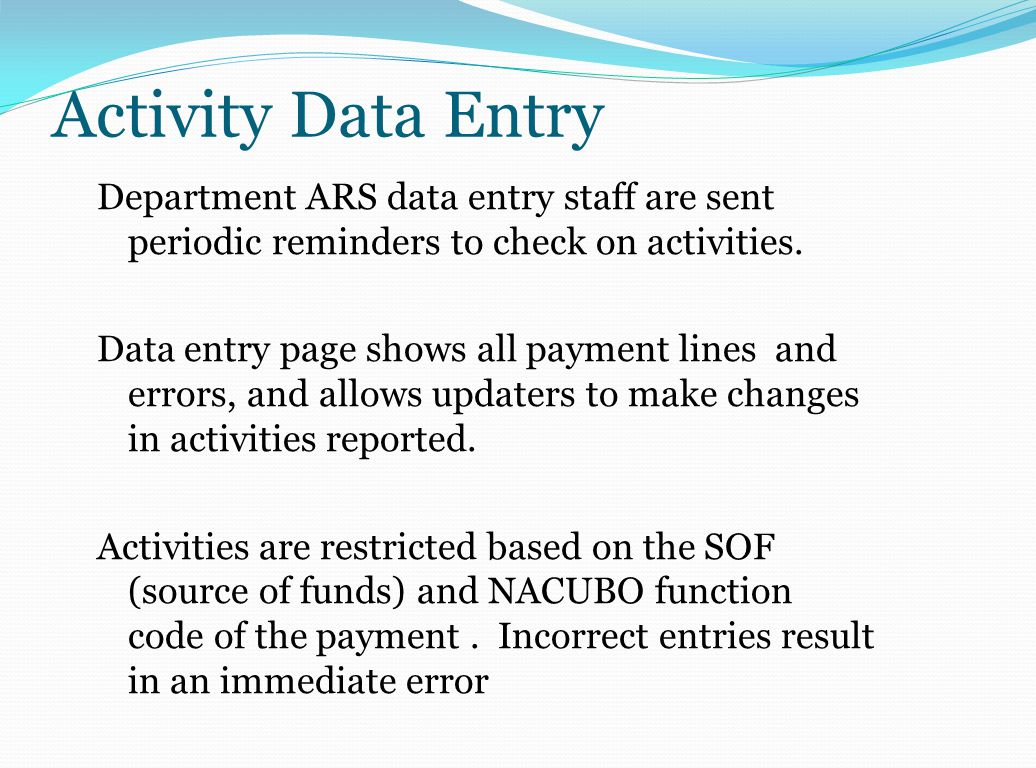 Activity Carryover & Imputing When a new payment line appears for an employee: ARS searches last year's activities for a C-FOAP match and, if found, rolls last year's activities over to this year.