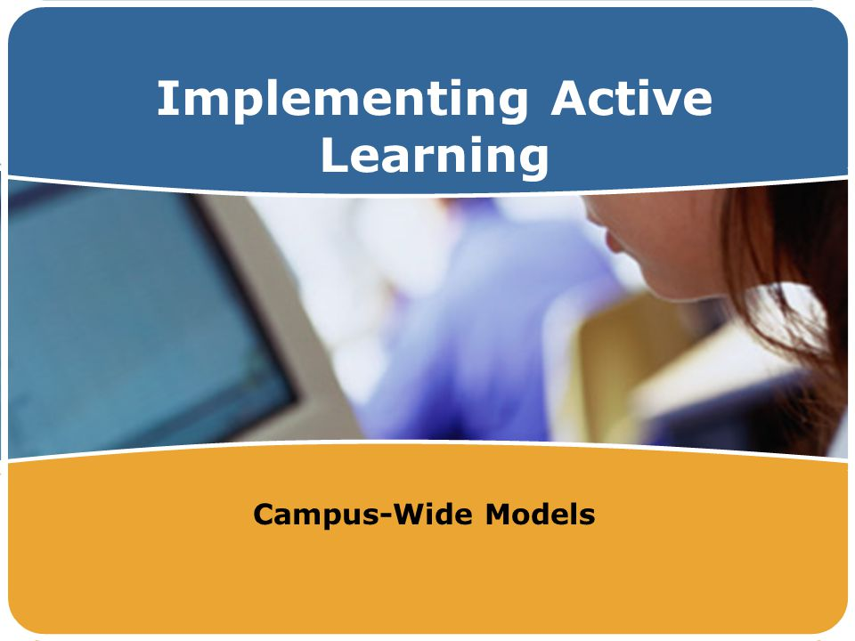 Implementing Active Learning Campus-Wide Models