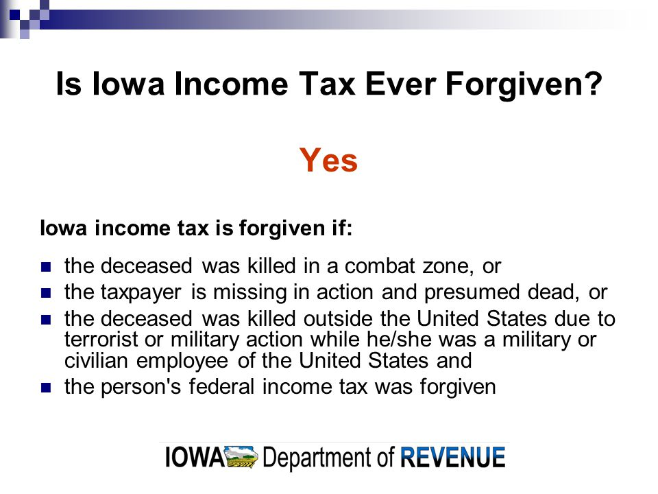 Is Iowa Income Tax Ever Forgiven.