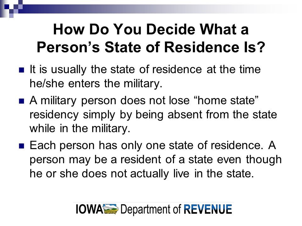 How Do You Decide What a Person's State of Residence Is.