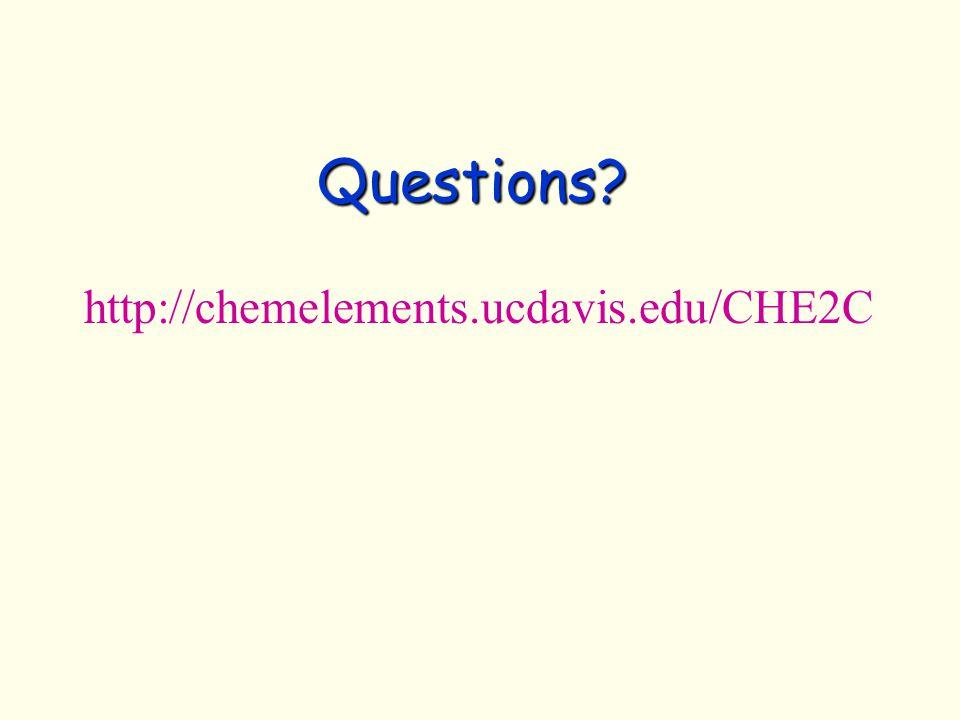Questions http://chemelements.ucdavis.edu/CHE2C