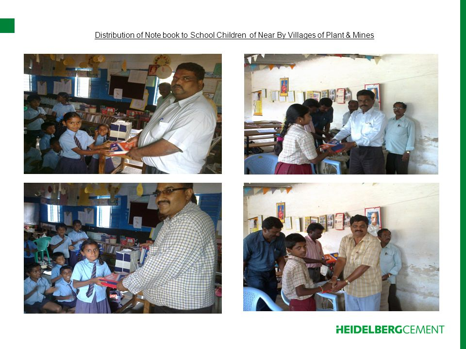 Distribution of Note book to School Children of Near By Villages of Plant & Mines