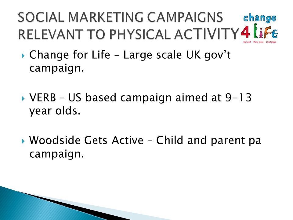 Change for Life – Large scale UK gov't campaign.