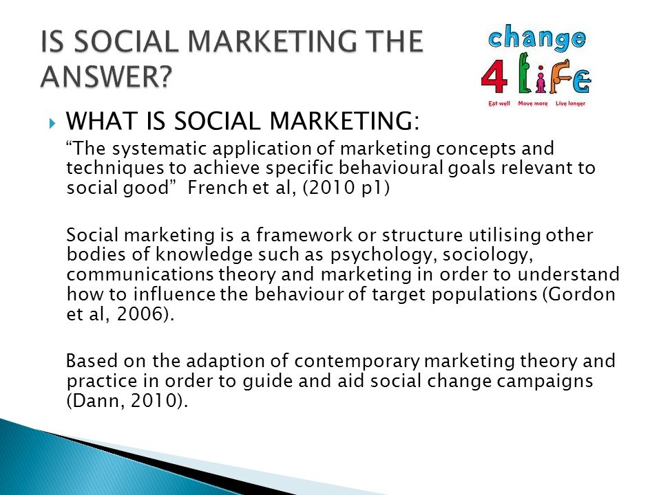  Interest is growing in using social marketing as a framework for improving health.
