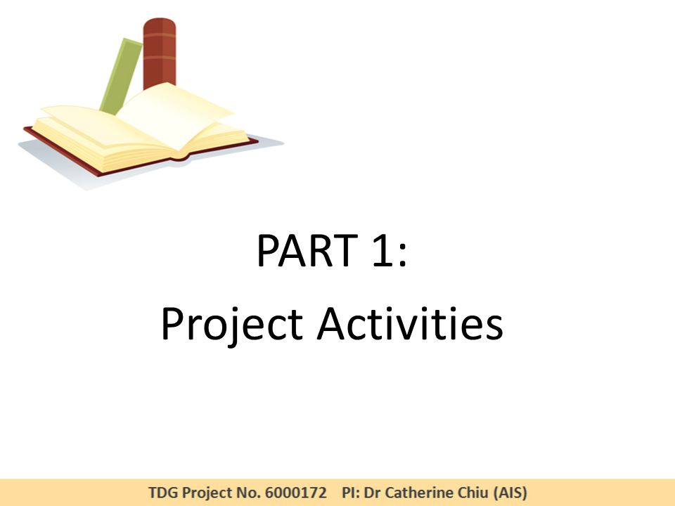 PART 1: Project Activities