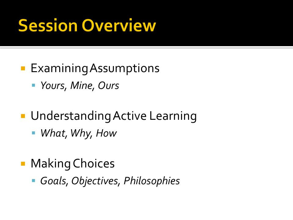 1.Students' prior knowledge helps / hinders new learning 2.